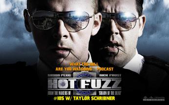 105 Hot Fuzz
